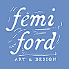 Femi Ford Art & Design