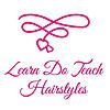 Learn Do Teach Hairstyles