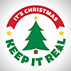 It's Christmas. Keep It Real!