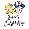 Baking With Josh & Ange