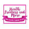 Health Frontiers & More - Your Health & Lifestyle Portal