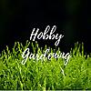 Hobby Gardening