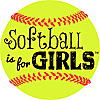 Softball is for Girls