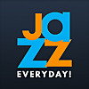 Jazz Everyday!