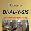 Dialing In On DI-AL-Y-SIS