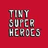 Tiny Super Heroes