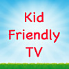 Kid Friendly TV