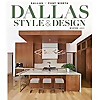 Dallas Style and Design Magazine