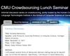 CMU Crowdsourcing Lunch Seminar