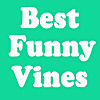 Best Funny Vines