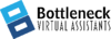 Bottleneck | Virtual Assistants