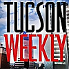 Tucson Weekly | The Best of Tucson, News, and Everything That Matters
