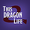 This Dragon Life
