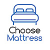 Choose Mattress | Best Mattress Reviews & Guide 2018