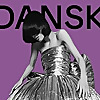 DANSK Magazine   The World's Most Independent Fashion Magazine
