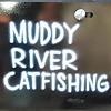 muddyrivercatfishing