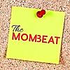 The Mom Beat