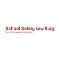 School Safety Law Blog | News and Information for School Safety