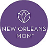 New Orleans Mom | The parenting resource for moms in New Orleans