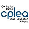 CPLEA - Centre for Public Legal Education Alberta