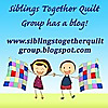 Siblings Together Quilt Group