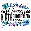 East Tennessee Birth Photography | Chattanooga & Knoxville Birth Photography Blog