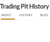 Trading Pit History
