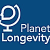 Planet Longevity | Forward Thinking on Aging Issues
