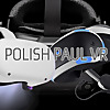 Polish Paul VR Your PSVR dude