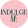 Indulge Me | Lifestyle Magazine