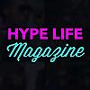 Hype Life Magazine