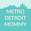 Metro Detroit Mommy Blog