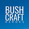 Bushcraft Heroes
