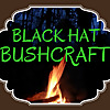 Black Hat Bushcraft