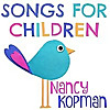 Nancy Kopman | Children's Music With a Purpose