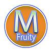 M Fruity