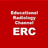 Educational Radiologyy Channel ERC
