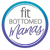 Fit Bottomed Mamas – All moms welcome