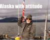 Alaska with attitude