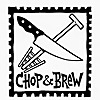 ChopAndBrew