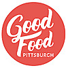 Good Food Pittsburgh - Don't Just Eat. Eat Well.