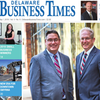 Delaware Business Times | Business News in Delaware