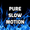 Pure Slow Motion
