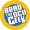 Brad The DC Universe Geek
