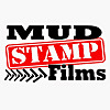 Mud Stamp Films