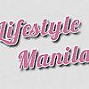 Lifestyle Manila | Beauty, Travel, Fashion, Technology & Lifestyle Hub