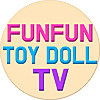 FunFun ToyShow | Doll Videos