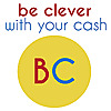 Be Clever With Your Cash