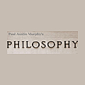 Paul Austin Murphy's Philosophy