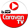 CaravanTV | All about Caravanning